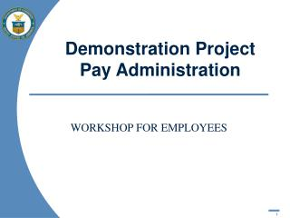 Demonstration Project Pay Administration