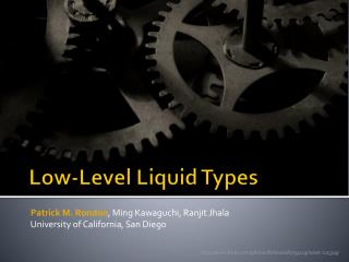Low-Level Liquid Types