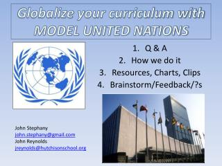 Globalize  y our curriculum with MODEL UNITED NATIONS
