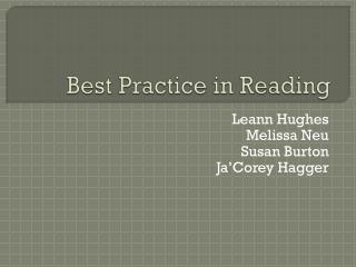 Best Practice in Reading