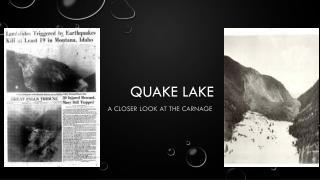 Quake lake