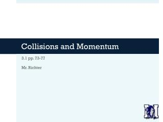 Collisions and Momentum