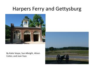 Harpers Ferry and Gettysburg