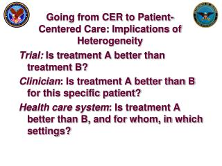 Going from CER to Patient-Centered Care: Implications of Heterogeneity