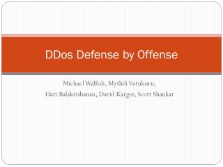 DDos  Defense by Offense