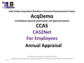 DoD Civilian Acquisition Workforce Personnel Demonstration Project  AcqDemo Contribution-based Compensation and Appraisa