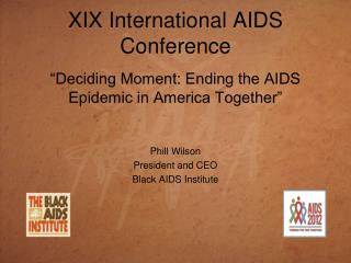 XIX International AIDS Conference
