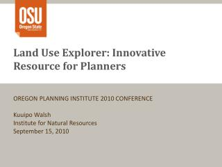 Land Use Explorer: Innovative Resource for Planners