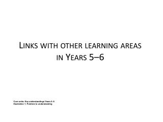 Links with other learning areas in Years 5–6