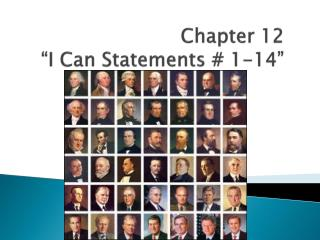"Chapter 12 ""I Can Statements # 1-14"""