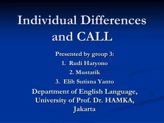 Individual Differences and CALL