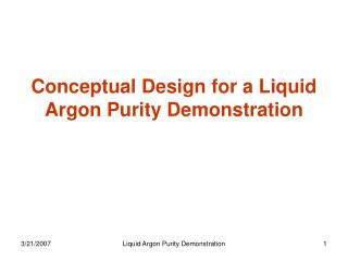 Conceptual Design for a Liquid Argon Purity Demonstration