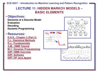 Objectives: Elements of a Discrete Model Evaluation Decoding Dynamic Programming