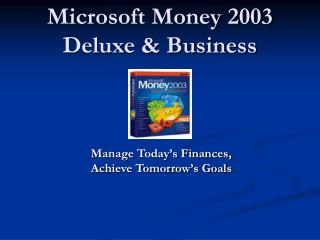 Microsoft Money 2003 Deluxe  Business