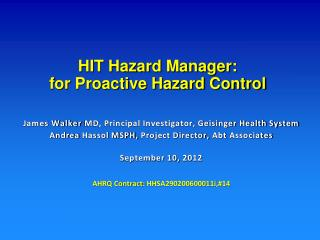 HIT Hazard Manager:  for Proactive Hazard Control