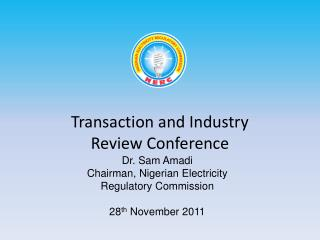 Transaction and Industry Review Conference
