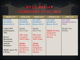 RELA Pre-AP February  17-21,  2014