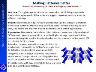 Making Batteries Better Peter Kroll, University of Texas at Arlington, DMR 0907117