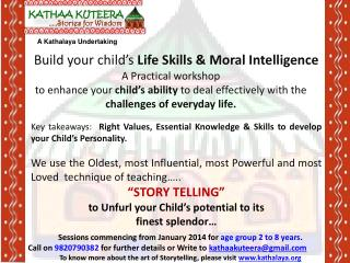 Sessions commencing from January 2014 for  age group 2 to 8 years .