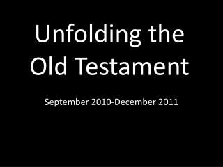 Unfolding the Old Testament