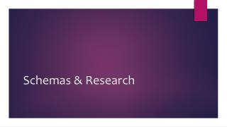 Schemas & Research