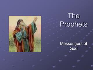 The Prophets