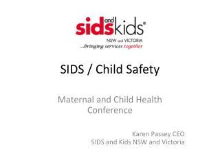 SIDS / Child Safety