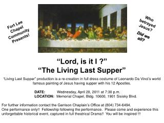 """Lord, is it I ?"" ""The Living Last Supper"""