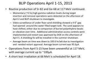 BLIP Operations  April 1-15,  2013
