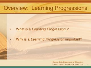 Overview:   Learning Progressions
