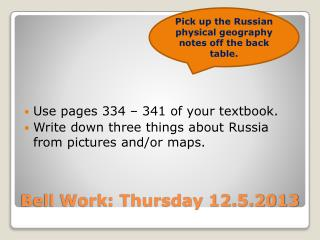 Bell Work: Thursday 12.5.2013