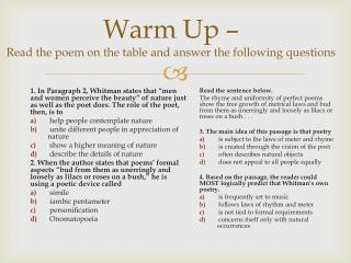 Warm Up –  Read the poem on the table and answer the following questions