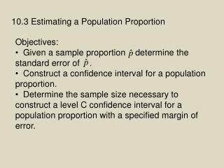 10.3 Estimating a Population Proportion