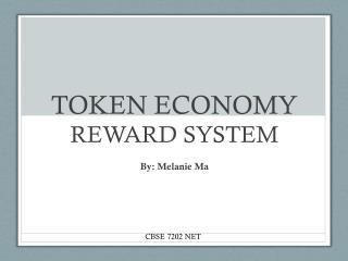 TOKEN ECONOMY  REWARD SYSTEM