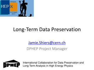 Long-Term Data Preservation