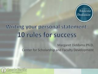 Writing your personal  statement: 10 rules for success