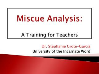 Miscue Analysis: A Training for Teachers