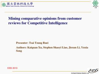 Mining comparative opinions from customer reviews for Competitive Intelligence
