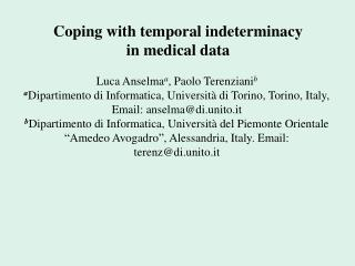 Coping with temporal indeterminacy  in medical data