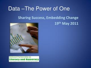 Data –The Power of One