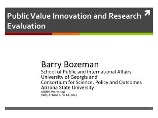 Public  Value  Innovation and Research Evaluation