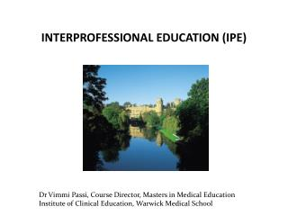 INTERPROFESSIONAL EDUCATION (IPE)