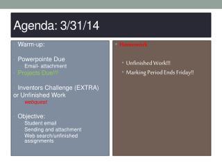 Agenda: 3/31/14