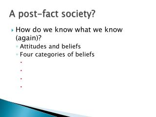 A post-fact society?