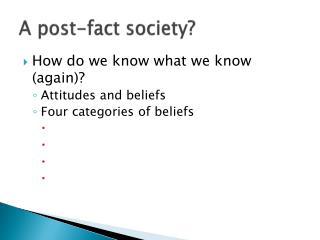 A post-fact society?