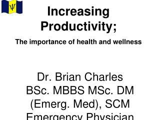Increasing Productivity;