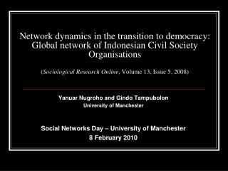 Network dynamics in the transition to democracy:  Global network of Indonesian Civil Society Organisations  Sociological