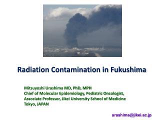 Radiation Contamination in Fukushima