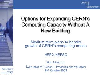 Options for Expanding CERN's Computing Capacity Without A New Building