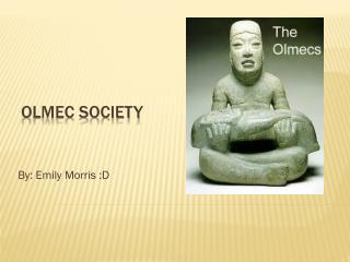 Olmec Society